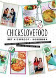 Chicks Love Food recensie